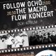 Follow The Flow Ocho Macho